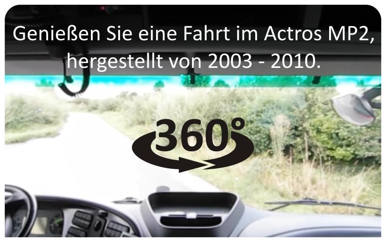Genießen Sie eine Fahrt im Actros MP2, hergestellt von 2003 - 2010.
