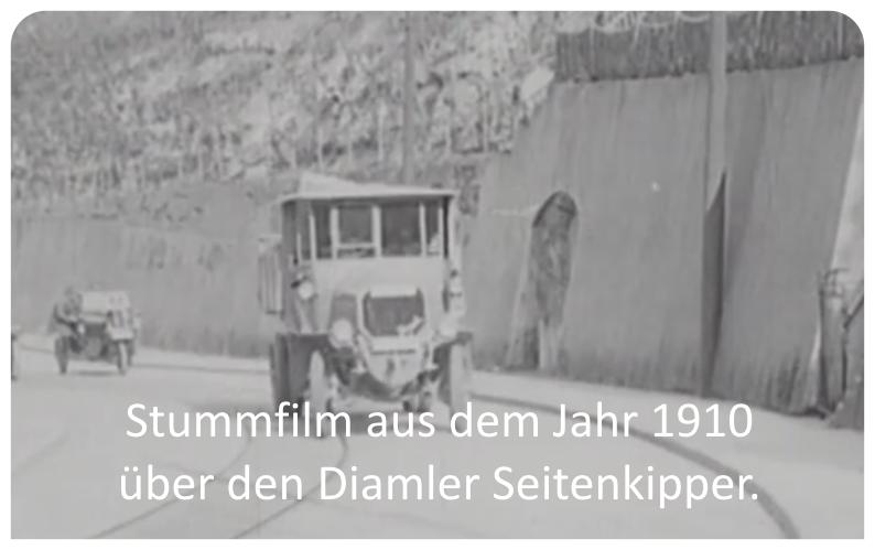 Stummfilm aus dem Jahr 1910 über den Diamler Seitenkipper.