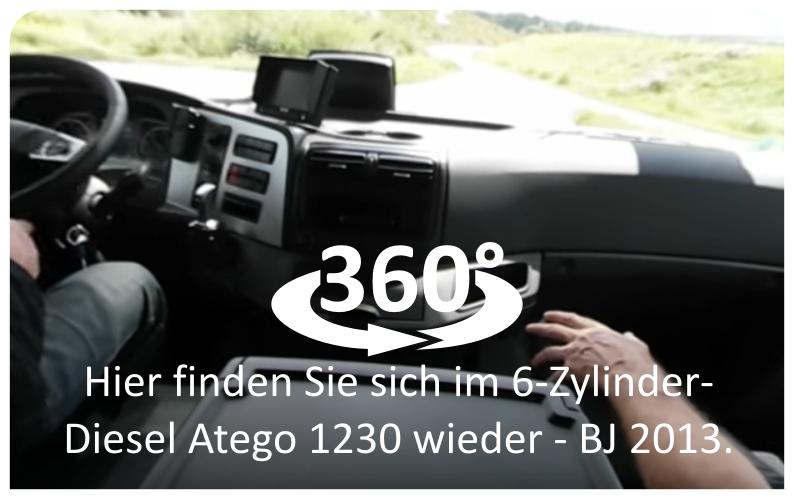 Hier finden Sie sich im 6-Zylinder-Diesel Atego 1230 wieder - Baujahr 2013.