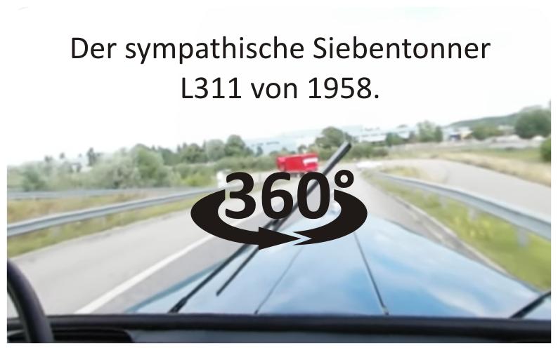 Der sympathische Siebentonner L311 von 1958. Zeitgemäßer Motorensound und Blick auf die spitz zulaufende Motorhaube inklusive.